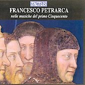 Francesco Petrarca nelle musiche del primo Cinquecento