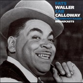 Fats Waller: Legendary Radio Broadcasts