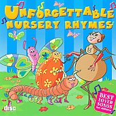 Various Artists: Unforgettable Nursery Rhymes