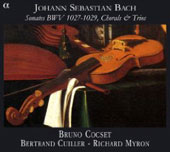 Bach: Sonatas BWV 1027-1029, Chorals & Trios / Cocset, Myron, Cuiller, et al