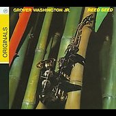 Grover Washington, Jr.: Reed Seed [2009] [Digipak]