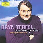 Bryn Terfel (Baritone/Bass): Scarborough Fair: Songs from the British Isles