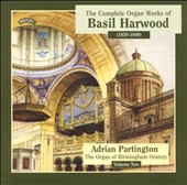 The Complete Organ Works of Basil Harwood, Vol. 2