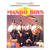 Peter Ostroushko/Mando Boys: Peter Ostroushko Presents the Mando Boys