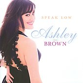 Ashley Brown: Speak Low