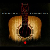 Darrell Scott: A Crooked Road [Digipak]
