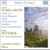 Margaritis: Piano Works; Petyrek: Six Greek Rhapsodies