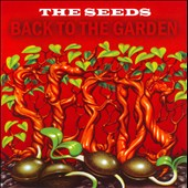The Seeds: Back to the Garden *