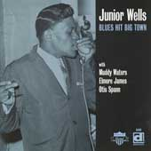 Junior Wells: Blues Hit Big Town