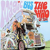 The Who: Magic Bus