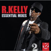 R. Kelly: Essential Mixes