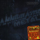 Annihilator: Metal [Embossed Cover] [PA]