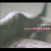 Rick Berlin: Paper Airplane [PA]
