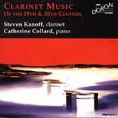 Clarinet Music of the 19th and 20th Centuries / Kanoff