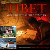 Deben Bhattacharya: Tibet: Music of the Sacred Temples