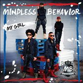 Mindless Behavior: My Girl [Single]