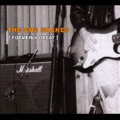 The Gr8 Shakes: Formerly Great [Digipak]