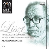 Liszt 200: Alfred Brendel / Hungarian Rhapsodies; Paganini Studies & Paraphrases
