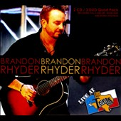 Brandon Rhyder (Singer/Guitar): Live at Billy Bob's Texas [CD/DVD] [Digipak]
