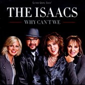 The Isaacs: Why Can't We