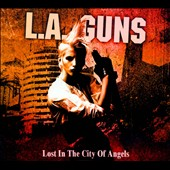 L.A. Guns: Lost in the City of Angels [Digipak]