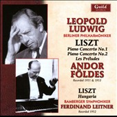Liszt: Piano Concertos nos 1 & 2; Les Pr&#233;ludes; Hungaria / Andor foldes, piano