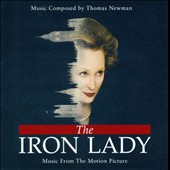 Thomas Newman: The Iron Lady [Music from the Motion Picture]