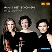 Brahms, Liszt & Schoenberg / Boulanger Trio