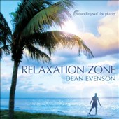 Dean Evenson: Relaxation Zone [Slipcase]