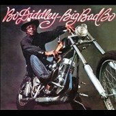 Bo Diddley: Big Bad Bo [Digipak]