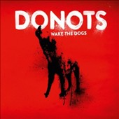 Donots: Wake The Dogs