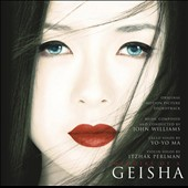 John Williams (Film Composer)/Yo-Yo Ma/Itzhak Perlman: Memoirs of a Geisha [Original Motion Picture Soundtrack]
