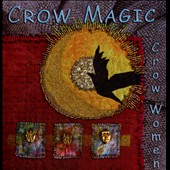 Crow Women: Crow Magic