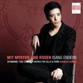 Mit Myrten & Rosen - Schumann and Yun: Complete works for cello and piano / Isang Enders, cello; Andreas Hering, piano