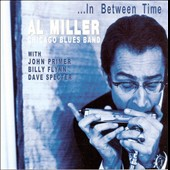 Al Miller (Harmonica): In Between Time