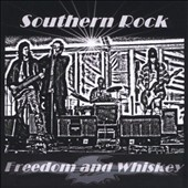 Freedom & Whiskey: Southern Rock
