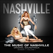 Nashville Cast: The  Music of Nashville: Season 1, Vol. 1