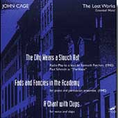 Cage: The Lost Works / Paul Schmidt, Essential Music