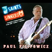 Paul Filipowicz: Saints & Sinners [Digipak]