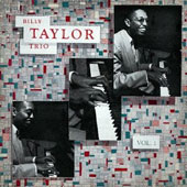 Billy Taylor (Piano)/Billy Taylor Trio (Piano): Billy Taylor Trio 1 [Remastered]