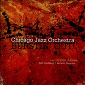 Chicago Jazz Orchestra: Burstin' Out