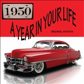 Various Artists: A Year in Your Life: 1950