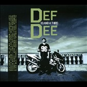 Def Dee: 33 and a Third [Digipak]