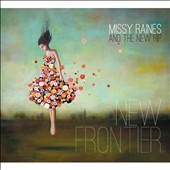Missy Raines & The New Hip: New Frontier