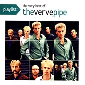 The Verve Pipe: Playlist: The Very Best of the Verve Pipe