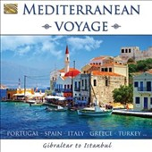 Various Artists: Mediterranean Voyage: Gibraltar to Istanbul