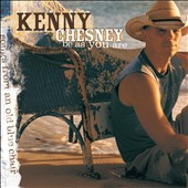Kenny Chesney: Be as You Are (Songs from an Old Blue Chair)