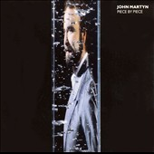 John Martyn: Piece by Piece