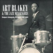 Art Blakey & the Jazz Messengers: Rutgers University NJ April 15th 1969