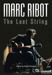 Marc Ribot: The Lost String [6/9]